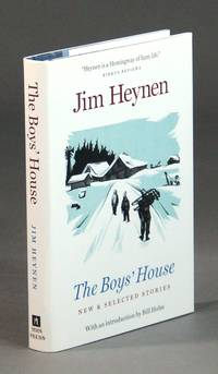 The boys' house. Stories by Jim Heynen. Introduction by Bill Holm by  James Heynen - First edition - 2001 - from Rulon-Miller Books (SKU: 50172)