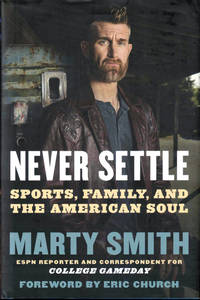 Never Settle: Sports, Family, and the American Soul