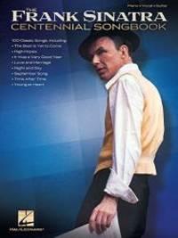 Frank Sinatra - Centennial Songbook (Piano/Vocal/Guitar Artist Songbook) by Frank Sinatra - Paperback - 2014-04-08 - from Books Express and Biblio.com