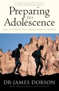 image of Preparing for Adolescence: How to Survive the Coming Years of Change