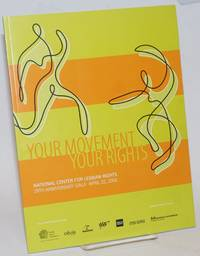 Your Movement, Your Rights: National Center for Lesbian Rights 29th Anniversary Gala April 22, 2006