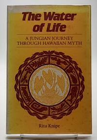The Water of Life: A Jungian Journey Through Hawaiian Myth.