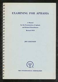 examining for aphasia A pilot study examining the impact of aphasia camp participation on quality of life for people with aphasia.