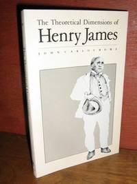 The Theoretical Dimensions of Henry James