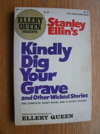 Ellery Queen Presents: Kindly Dig Your Grave