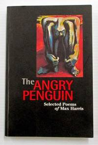 image of The Angry Penguin.  Selected Poems of Max Harris
