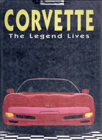 Corvette.  The Legend Lives