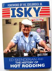 image of Isky: Ed Iskenderian and the History of Hot Rodding