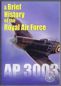 A Brief History of the Royal Air Force AP 3003