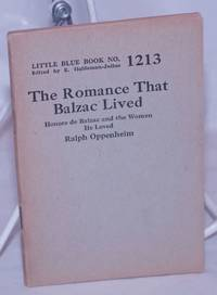 image of The Romance That Balzac Lived: Honore de Balzac and the Women He Loved