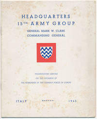 Headquarters 15th Army Group... Thanksgiving Service on the Occasion of the Surrender of the German Forces in Europe