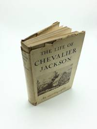 The Life Of Chevalier Jackson An Autobiography by Chevalier Jackson - Hardcover - 1938 - from Shadyside Books and Biblio.com