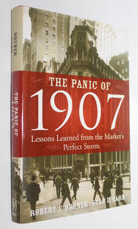 The Panic of 1907: Lessons Learned from the Stock Market's Perfect Storm