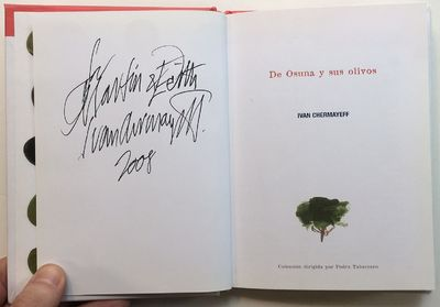 Osuna: Ayuntamiento de Osuna, 2008. hardcover. near fine. Chermayeff, Ivan. Signed by the artist opp...
