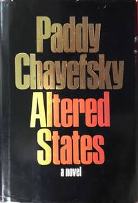 ALTERED STATES (Hardcover 1st. )