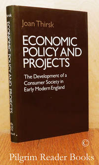 image of Economic Policy and Projects: The Development of a Consumer Society in  Early Modern England.