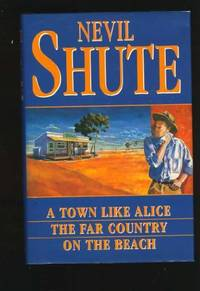 A Town Like Alice / The Far Country / On the Beach by  Nevil Shute - Hardcover - from World of Books Ltd (SKU: GOR000951072)