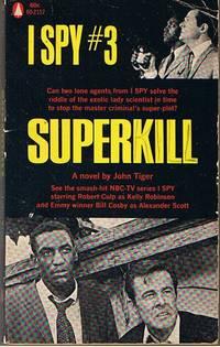I SPY [No.3] - SUPERKILL