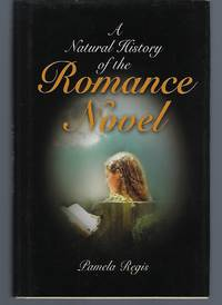 image of A Natural History of the Romance Novel