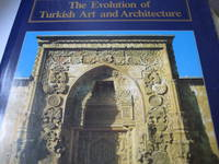 The Evaluation Of Turkish Art and Architecture