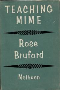 Teaching Mime by Bruford, Rose - 1966