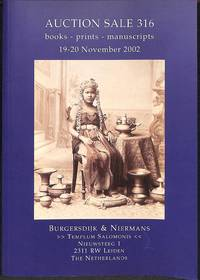 Sale 316, 19-20 November 2002: Book, Prints, Manuscripts. The Libraries of  Prof. Dr.J.M.S.Baljon, Prof. Dr. W. Den Boer, Dr. H.w. Fotgens, Drs. The  Siauw Giap, Prof. Dr. M. A. Wes.