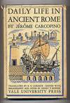 image of Daily Life in Ancient Rome: The People and the City at the Height of the Empire