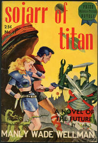 SOJARR OF TITAN by  Manly Wade Wellman - Paperback - First edition - [1949] - from John W. Knott, Jr., Bookseller, ABAA/ILAB (SKU: 21812)