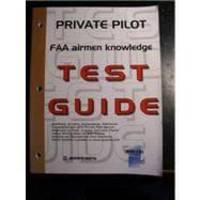 Private Pilot FAA Airmen Knowledge Test Guide