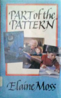 image of Part of the Pattern: a Personal Journey Through the World of Children`s Books 1960 - 1985