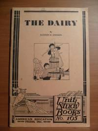 THE DAIRY, Unit Study Books No. 105