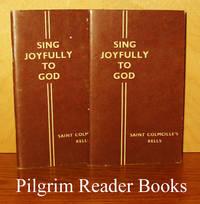Sing Joyfully to God. (Saint Colmcille's, Kells). (2 copies).