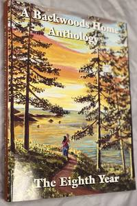 A Backwoods Home Anthology: The Eighth Year, 1997