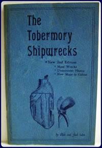 THE TOBERMORY SHIPWRECKS. A HISTORY AND DESCRIPTION.