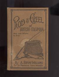 Rod and Creel in British Columbia