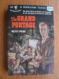 The Grand Portage # A1036 by  Walter O'Meara  - Paperback  - First Paperback edition first printing  - 1952  - from Scene of the Crime Books, IOBA (SKU: biblio14036)