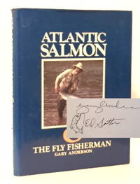 Atlantic Salmon & the Fly Fisherman