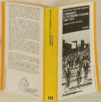 I COMUNISTI E L'ECONOMIA ITALIANA 1944-1974 ANTOLOGIA DI SCRITTI E DOCUMENTI
