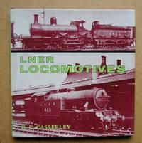 LNER Locomotives 1923-1948.