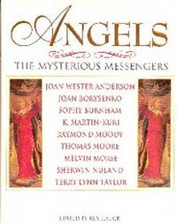 Angels.  The Mysterious Messengers