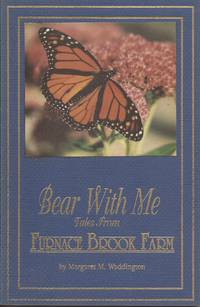 Bear with Me; Tales from Furnace Brook Farm