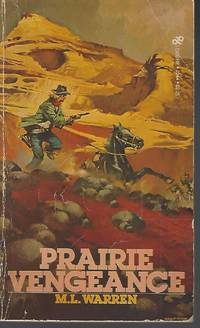 Prairie Vengeance
