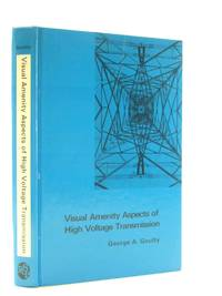 VISUAL AMENITY ASPECTS OF HIGH VOLTAGE TRANSMISSION