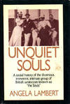 "image of Unquiet Souls: a Social History of the Illustrious Irreverent Intimate Group of British Aristocrates Known as the ""souls"""