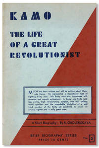 Kamo: The Life of a Great Revolutionist by  R OBOLENSKAYA - Paperback - First Edition - ca. 1933 - from Lorne Bair Rare Books and Biblio.com