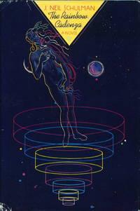 THE RAINBOW CADENZA: A Novel in Logosata Form.