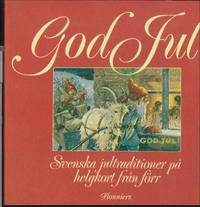 image of God Jul : Svenska jultraditioner på helgkort från förr
