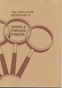 The Executive Secretary\'s Word & Phrase Finder