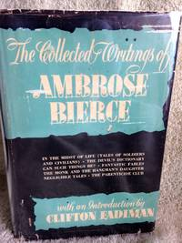 image of The Collected Writings of Ambrose Bierce