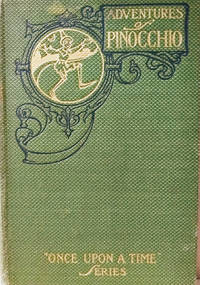The Adventures of Pinocchio by  Walter S. (translator)  Carlo; Cramp - Hardcover - 1904 - from Old Saratoga Books (SKU: 46188)